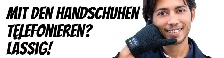 Mit den Handschuhe telefonieren? Lässig!
